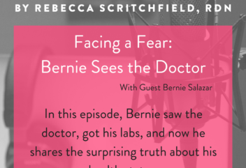 Podcast 21: Facing a Fear – Bernie Sees the Doctor
