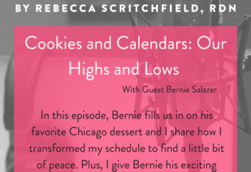 Podcast 30: Cookies and Calendars – Our Highs and Lows