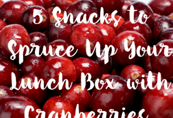 5 Snacks to Spruce Up Your Lunch Box with the Goodness of Cranberries