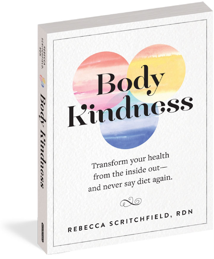 Body Kindness by Rebecca Scritchfield