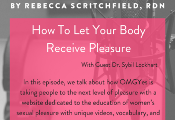 How To Let Your Body Receive Pleasure