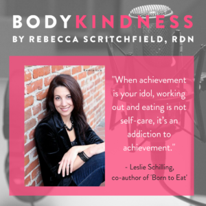 Episode 37: Bringing Body Kindness in the Family with Leslie Schilling