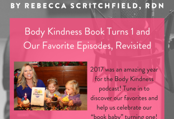 Episode 62: Body Kindness Book Turns 1 and Our Favorite Episodes, Revisited