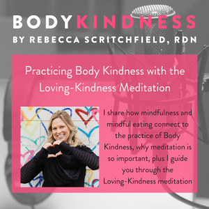 Episode 82: Practicing Body Kindness with the Loving-Kindness Meditation