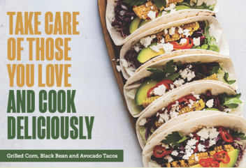 Grilled corn, black bean, and avocado tacos.