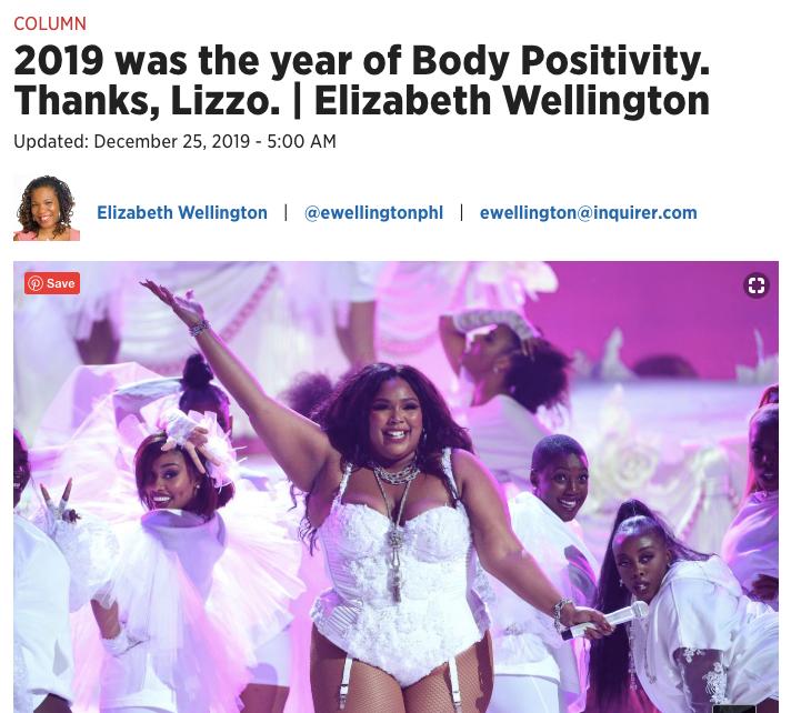 Elizabeth' Wellington's Philadelphia Inquirer column, 2019 was the year of Body Positivity. Thanks, Lizzo.