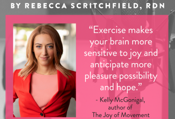 "Photo of author Kelly McGongial with quote ""Exercise makes your brain more sensitive to joy and anticipate more pleasure possibility and hope."""