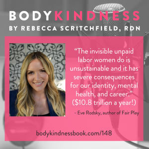 """The invisible unpaid labor women do is unsustainable and it has severe consequences for our identity, mental health, and career."" ($10.8 trillion a year!) - Eve Rodsky, Author of Fair Play"