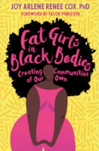 Fat Girls in Black Bodies by Dr Joy Cox
