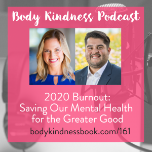 2020 Burnout: Saving Our Mental Health for the Greater Good