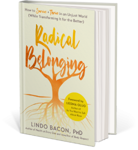 Radical Belonging by Lindo Bacon