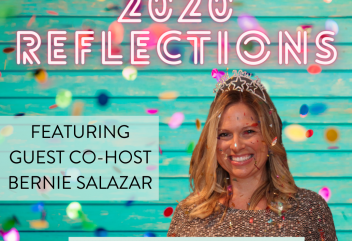 Podcast 164: Reflections and Intentions to Learn and Grow with Bernie Salazar